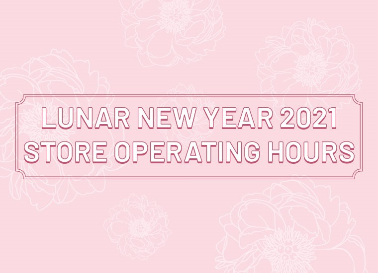 White Sands Lunar New Year 2021 Operating Stores